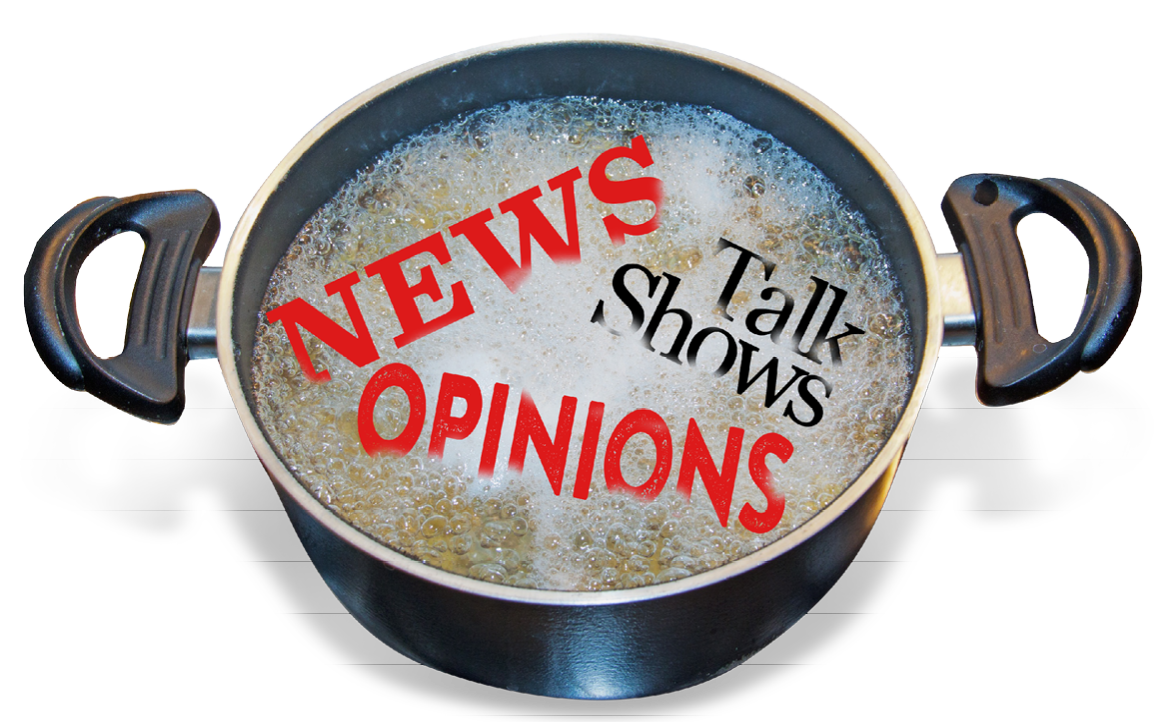 Boiling pot of news and politics